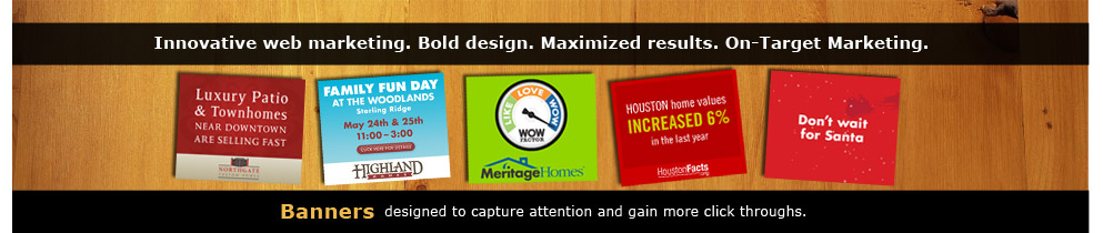 Houston Internet Advertising - SEM - Internet Banners